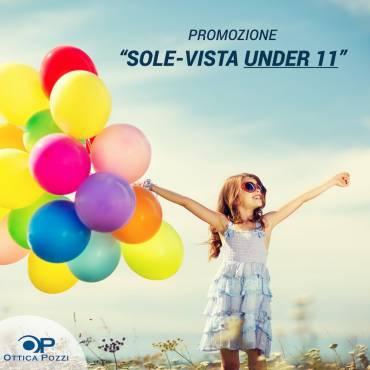 Promozione SOLE-VISTA UNDER 11