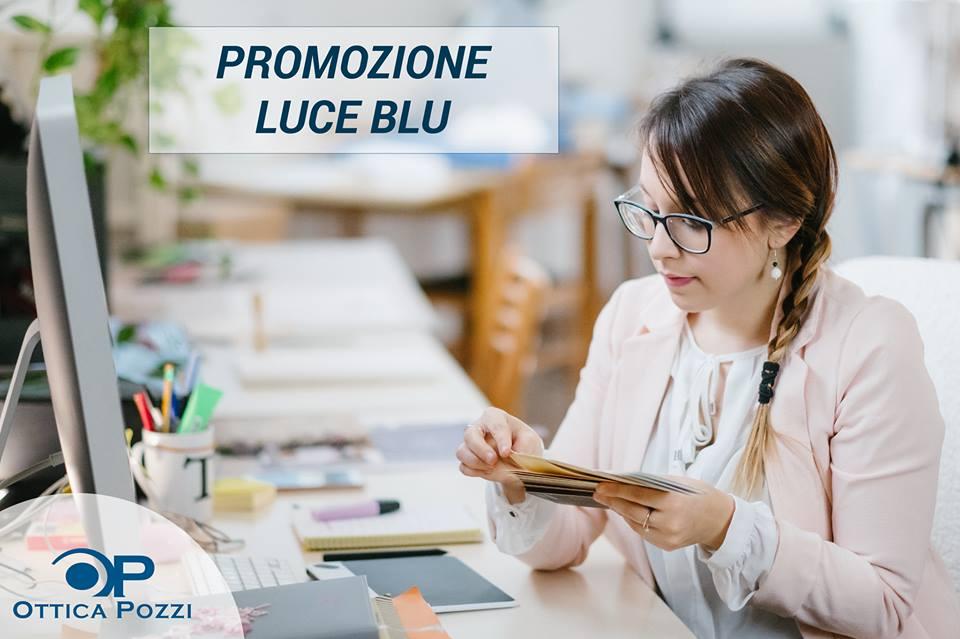 Proteggi i tuoi occhi dalla luce blu - Ottica Pozzi Villafranca di Verona