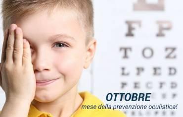 OTTOBRE è il mese della prevenzione oculistica!